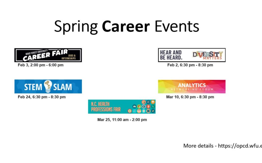 Spring Career Events presented by WFU's Office of Personal Care and Development (OPCD)